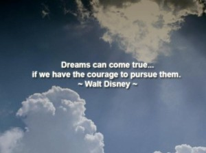 Dreams can come true photo - Walt Disney